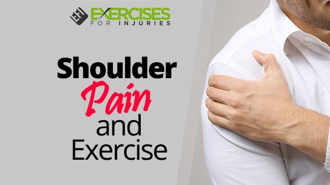 Shoulder Pain and Exercise