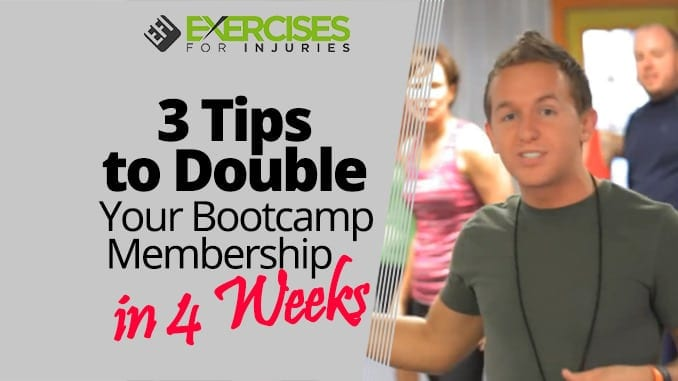 3 Tips to Double Your Bootcamp Membership in 4 Weeks