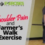 Shoulder Pain and Farmer's Walk Exercise