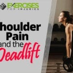 Shoulder Pain and the Deadlift