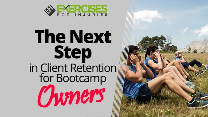The Next Step in Client Retention for Bootcamp Owners