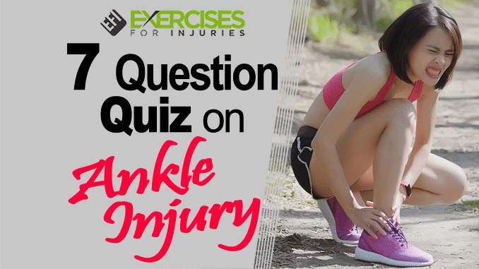 7 Question Quiz on Ankle Injuries copy