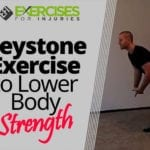 Keystone Exercise to Lower Body Strength