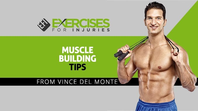 Muscle Building Tips from Vince Del Monte