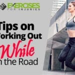 Tips on Working Out While on the Road