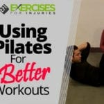 Using Pilates for Better Workouts