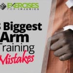 3 Biggest Arm Training Mistakes