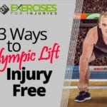 3 Ways to Olympic Lift Injury Free