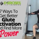 7 Ways To Get Better Glute Activation And Find More Power