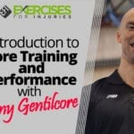 Introduction to Core Training and Performance with Tony Gentilcore