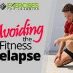Avoiding the Fitness Relapse