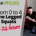 From 0 to 4 One Legged Squats in 24 hours