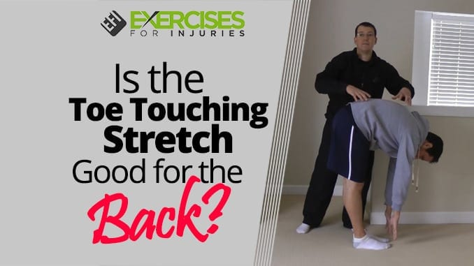 Is the Toe Touching Stretch Good for the Back