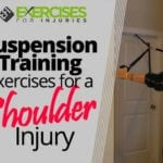 Suspension Training Exercises for a Shoulder Injury