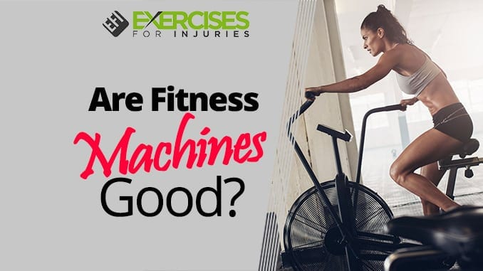 Are Fitness Machines Good