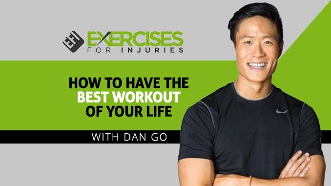 How to have the best workout of your life with Dan Go
