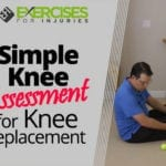 Simple Knee Assessment for Knee Replacement