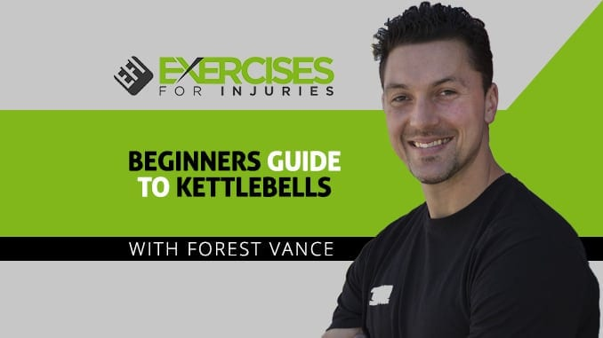 Beginners Guide to Kettlebells with Forest Vance