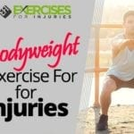 Bodyweight Exercise For Injuries