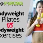 Bodyweight Pilates vs Bodyweight Exercises