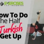 How To Do The Half Turkish Get Up