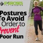 3 Postures To Avoid In Order to Prevent a Poor Run