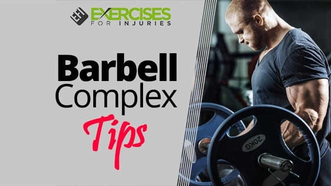 Barbell Complex Tips