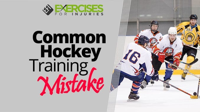 Common Hockey Training Mistake