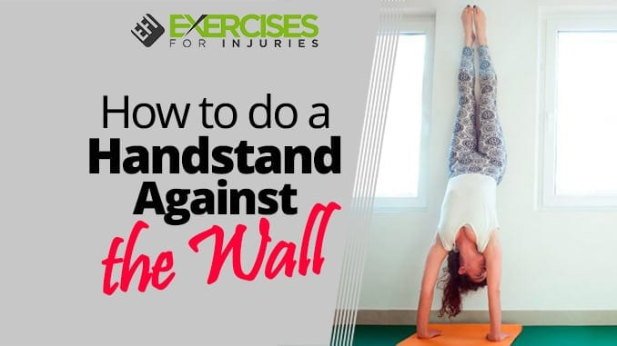 How to do a Handstand Against the Wall