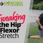 Tweaking the Hip Flexor Stretch