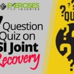 7 Question Quiz on SI Joint Recovery
