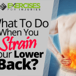 What To Do When You Strain Your Lower Back?