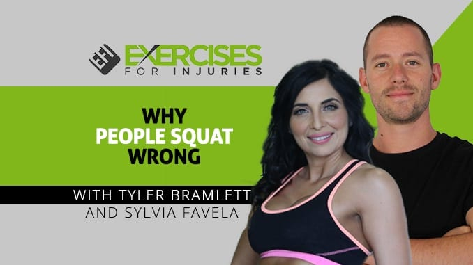 Why People Squat Wrong with Tyler Bramlett and Sylvia Favela
