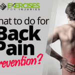 What to do for Back Pain Prevention?