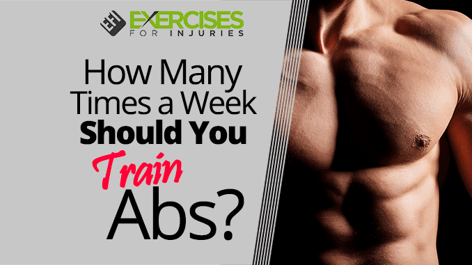How Many Times a Week Should You Train Abs