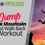Jump the Mountain and Walk Back Workout