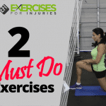 2 MUST DO Exercises