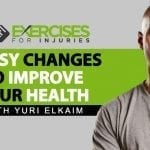 3 Easy Changes to Improve Your Health