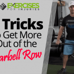 3 Tricks to Get More Out of the Barbell Row
