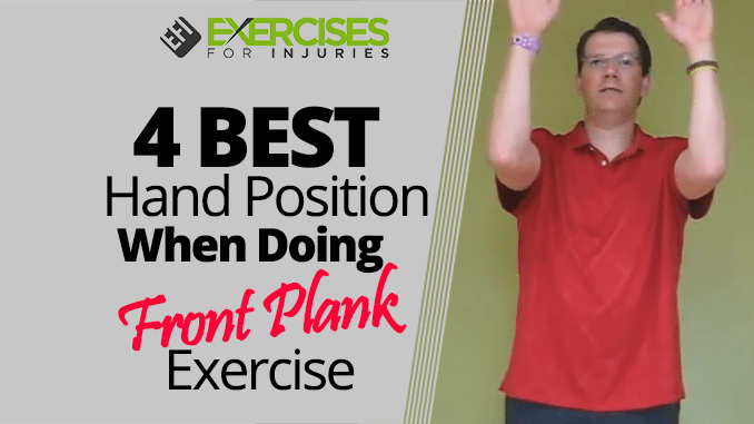 4 BEST Hand Position When Doing Front Plank Exercise