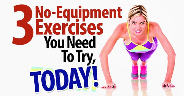 3-No-Equipment-Exercises-You-Need-To-Try-Today