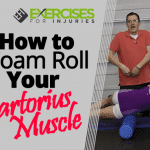 How to Foam Roll Your Sartorius Muscle