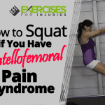 How to Squat if You Have Patellofemoral Pain Syndrome
