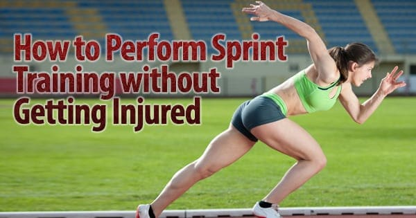 How to Perform Sprint Training without Getting Injured