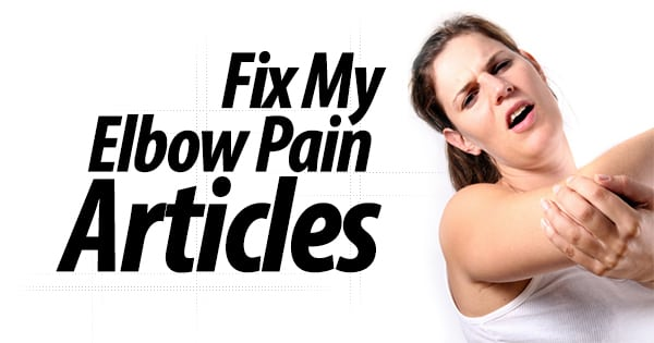 Fix My Elbow Pain Articles