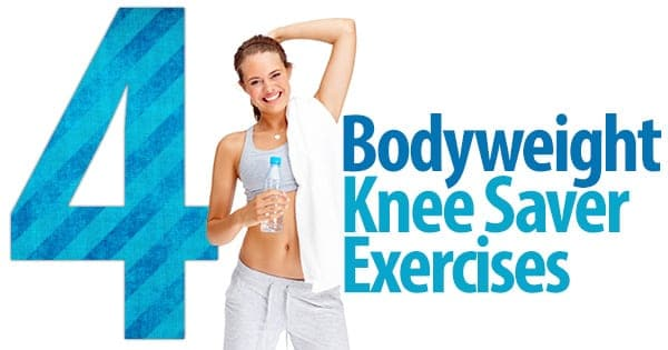 4 Bodyweight Knee Saver Exercises