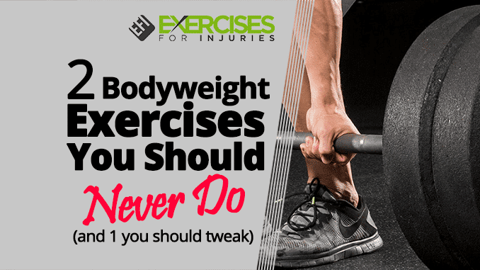 2-Bodyweight-Exercises-You-Should-Never-Do-(and-1-you-should-tweak)