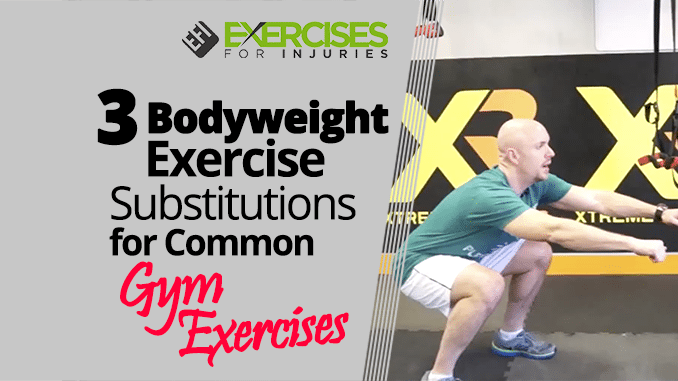 3-Bodyweight-Exercise-Substitutions-for-Common-Gym-Exercises