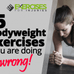 5 Bodyweight Exercises you are doing wrong!