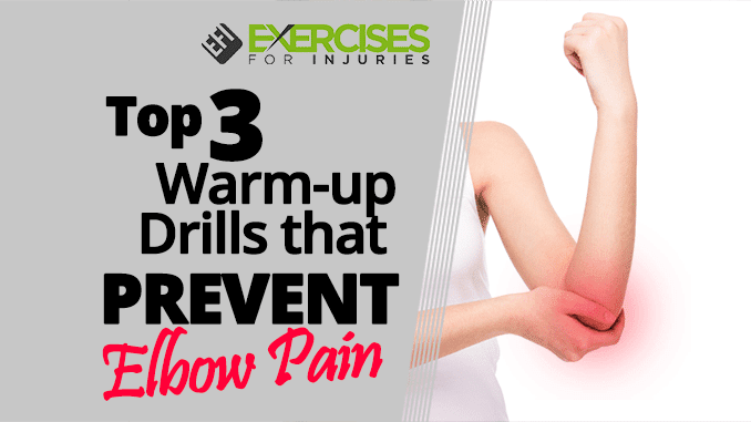 Top-3-Warm-up-Drills-that-PREVENT-Elbow-Pain